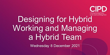 Designing for Hybrid Working and Managing a Hybrid Team tickets