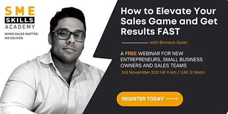 How to Elevate Your Sales Game and Get Results FAST tickets