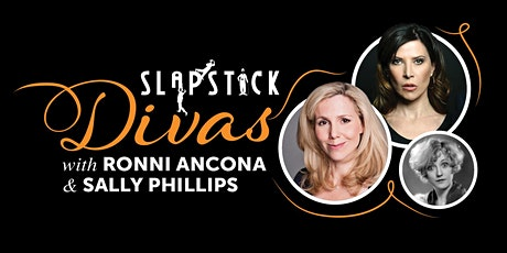 Slapstick Divas   Hosted by Sally Phillips and Ronni Ancona tickets