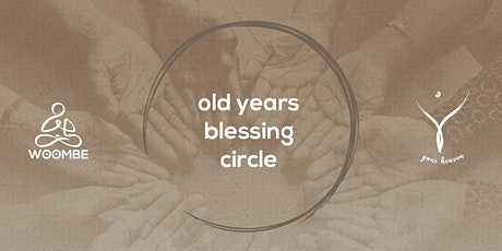 Old Year's Blessing Circle tickets