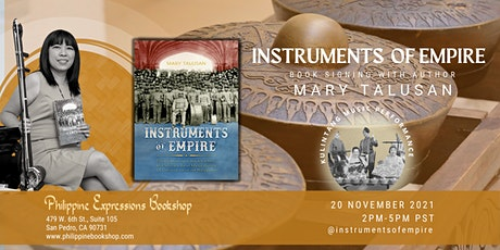 Instruments  of Empire - Book signing with author Mary Talusan tickets