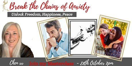 Break the Chains of Anxiety - Unlock Freedom, Happiness, Peace tickets