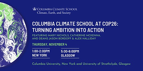 The Columbia Climate School at COP26: Turning Ambition into Action tickets