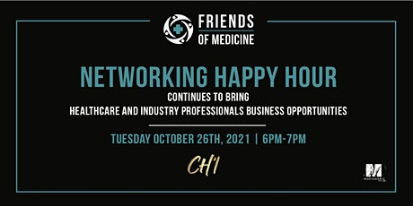 Friends of Medicine Networking Happy Hour tickets