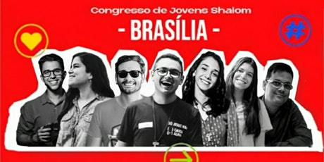 CJS 2021 I Congresso de Jovens Shalom I Brasília ingressos