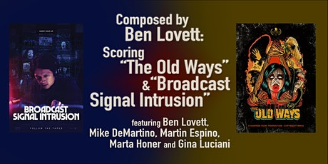 """Composed by Ben Lovett: """"The Old Ways"""" & """"Broadcast Signal Intrusion"""" tickets"""