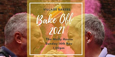 Village Bakers Bake Off 2021 & November Sunday Social tickets