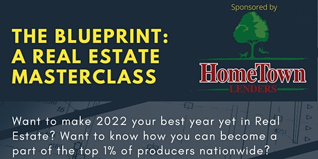 The Blueprint: A Real Estate MasterClass tickets