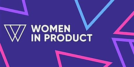 Women in Product Roundtable   San Francisco x Seattle tickets