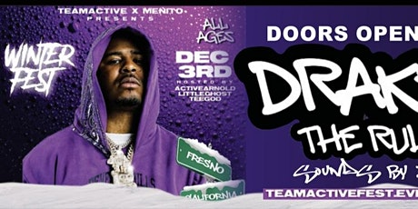 DRAKEO THE RULER LIVE IN FRESNO CA tickets
