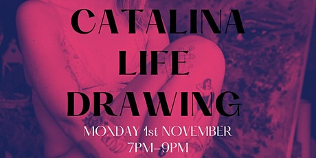 WOMXN ONLY LIFE DRAWING CLASS with CATALINA tickets