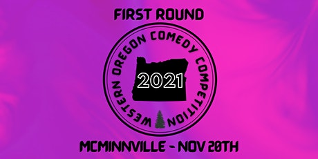 Western Oregon Comedy Competition - McMinnville First Round tickets