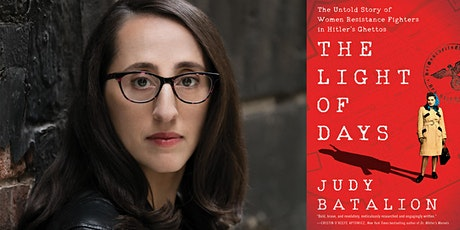 CTAL: The Light of Days: A Discussion with Judy Batalion tickets