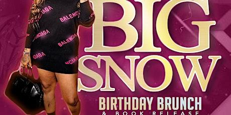 Baddie  Brunch: Starring Big Snow Birthday Brunch tickets