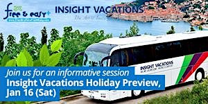 Insight Vacations Holiday Preview (16 Jan 2016, Sat)
