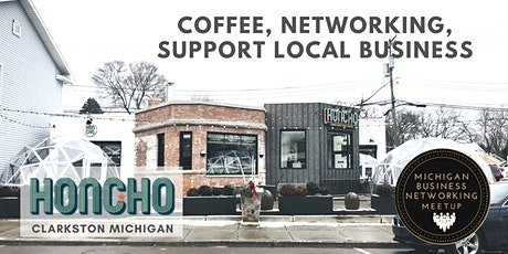Clarkston Coffee Networking at Honcho tickets