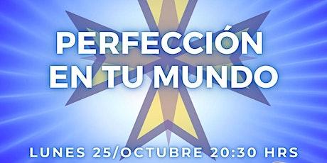 PERFECCIÓN EN TU MUNDO: Metafísica en Guadalajara boletos