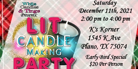 Lit Candle Making Party - Christmas Edition tickets