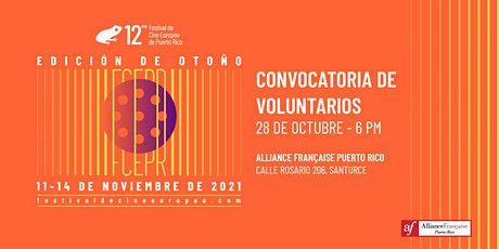 Convocatoria de Voluntarios - Festival de Cine Europeo de Puerto Rico tickets