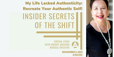 My Life Lacked Authenticity: Recreate Your Authentic Self! tickets