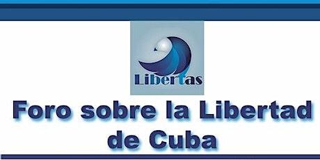 Foro  sobre la Libertad de Cuba entradas
