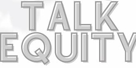 Let's Talk Equity tickets