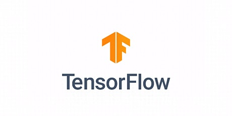 Weekends TensorFlow Training Course for Beginners Amsterdam tickets