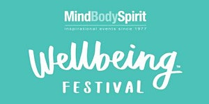 Mind Body Spirit London Wellbeing Festival 2016