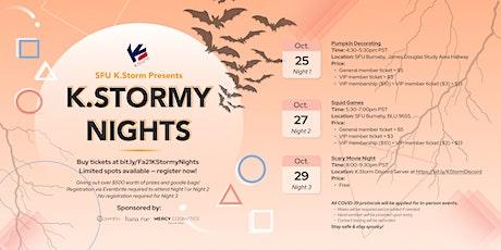Fall 2021 K.Stormy Nights tickets