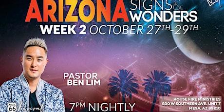 Arizona Signs & Wonders WEEK 2 tickets