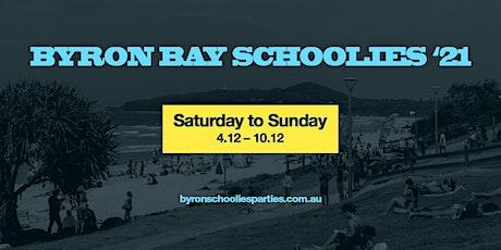 BYRON SCHOOLIES  2021 PART 2 tickets