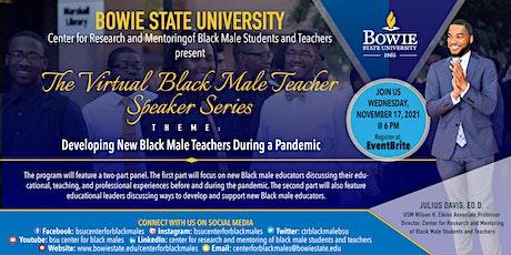 The Third Annual Black Male Teacher Speaker Series tickets