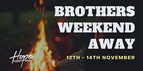 BROTHERS WEEKEND AWAY tickets