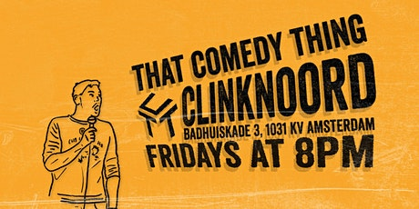 That Comedy Thing Noord tickets