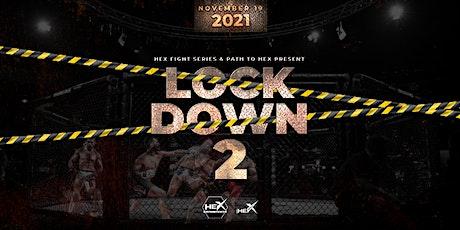 LOCKDOWN 2 - MIXED MARTIAL ARTS – AUSTRALIA'S PREMIER MMA BRAND (19/11) tickets