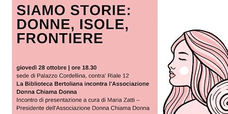 La Biblioteca Bertoliana incontra l'Associazione Donna chiama Donna biglietti