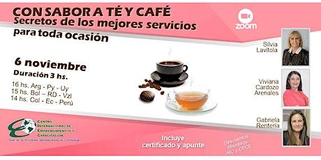 CON SABOR A TÉ Y CAFÉ: secretos de los mejores servicios para toda ocasión boletos