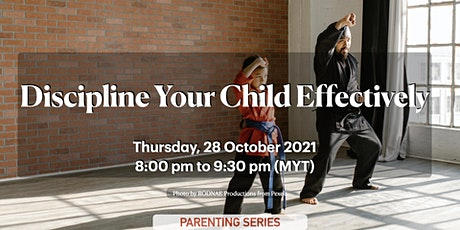Discipline Your Child Effectively tickets
