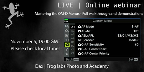 Mastering the OM-D E-M1X Menu -  Walk Through and Demonstration Zoom tickets