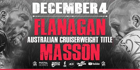 "Ace Boxing Group presents Mark ""Bam Bam"" Flanagan vs Floyd Masson - Dec 4 tickets"