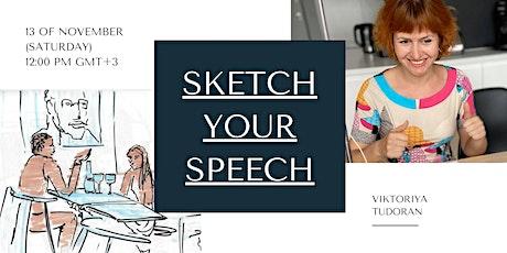 Sketch Your Speech tickets