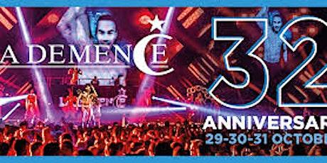 La Demence - 32nd Anniversary Party Weekend tickets