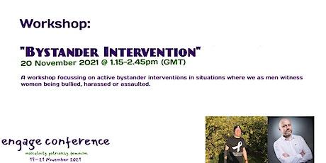 Engage Conference: Bystander Intervention Workshop tickets