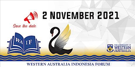 The 11th Western Australia Indonesia Forum (WAIF) 2021 tickets