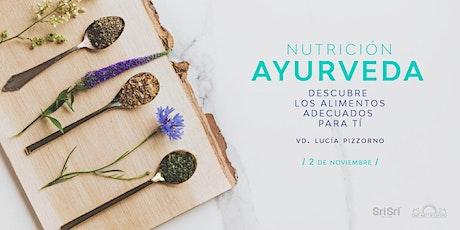 NUTRICIÓN AYURVEDA. DESCUBRE LOS ALIMENTOS ADECUADOS PARA TI tickets