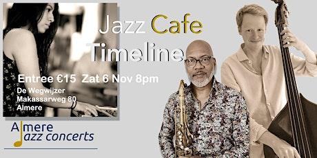 Jazzcafé: Timeline tickets