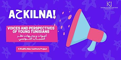 أحكيلنا: حوار على الفرص والتحديات الاقتصادية للشباب التونسي tickets