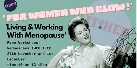 Living and Working With Menopause Free Workshops tickets