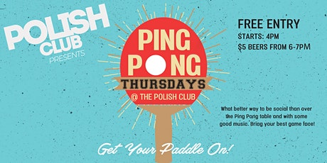 Ping Pong Thursday's @ The Polish Club tickets