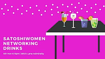 SatoshiWomen Networking Drinks tickets